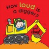 How Loud Is a Digger?. Mike Goldsmith - Mike Goldsmith