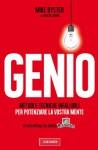 Genio: Metodi e tecniche infallibili per potenziare la vostra mente (Vallardi Saperi) (Italian Edition) - Mike Byster, Kristin Loberg, O. Ciarcià