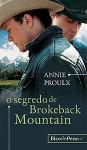 O Segredo de Brokeback Mountain - Proulx, Annie, Universal Studios