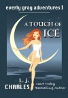 A Touch of Ice - L.J. Charles