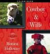 Cowboy & Wills - Monica Holloway