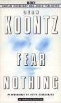 Fear Nothing - Keith Szarabajka, Dean Koontz