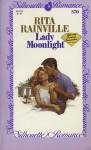 Lady Moonlight - Rita Rainville