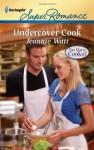 Undercover Cook - Jeannie Watt