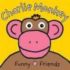 Charlie Monkey. - Roger Priddy