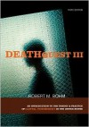 DeathQuest 3: An Introduction to the Theory and Practice of Capital Punishment in the United States - Robert M. Bohm