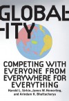 Globality: Competing With Everyone From Everywhere For Everything - Harold L. Sirkin, James W. Hemerling, Arindam Bhattacharya