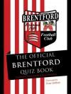 The Official Brentford Quiz Book - Chris Cowlin