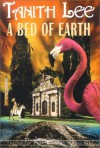 A Bed of Earth - Tanith Lee