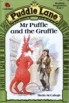 Mr. Puffle And The Gruffle - Sheila K. McCullagh