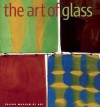 The Art of Glass: Toledo Museum of Art - Stefano Carboni, Sidney Goldstein, Martha Drexler Lynn