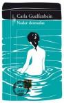 Nadar desnudas - Carla Guelfenbein