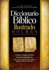 Diccionario Biblico Ilustrado Holman - Holman Bible Publisher, S. Leticia Calcada