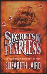 Secrets of the Fearless - Elizabeth Laird