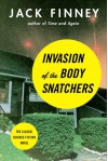 Invasion of the Body Snatchers - Jack Finney