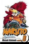 Naruto, Volume 8: Life-And-Death Battles - Masashi Kishimoto