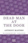 Dead Man at the Door - Anthony Masters