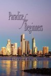 Paradise for Beginners - Bruce Clark