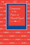 Companion to the Papers of Donald Knuth - Donald Ervin Knuth