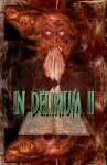 In Delirium II - John Everson, Tananarive Due, Brett McBean, Melanie Tem, Robert Dunbar, Rick Hautala, Tim Lebbon