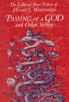 Passing of a God and Other Stories - Henry S. Whitehead, Stefan R. Dziemianowicz