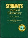 Stedman's Medical Dictionary, 27th Edition, Featuring New Veterinary Medicine Insert with over 45 Images and Reference Tables - Larry Patrick Tilley, Francis W.K. Smith Jr., Dana Allen