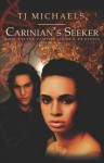 Carinian's Seeker - T.J. Michaels