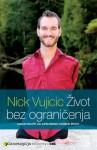 Život bez ograničenja: Nadahnuće za apsurdno dobar život - Nick Vujicic, Aleksandra Barlović
