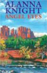 Angel Eyes - Alanna Knight