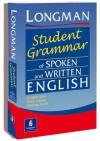 Longman Student Grammar of Spoken and Written English - Douglas Biber, Geoffrey N. Leech, Susan Conrad