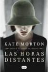Las horas distantes - Kate Morton, Luisa Borovsky