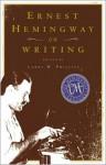Ernest Hemingway on Writing - Larry W. Phillips