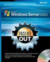 Microsoft® Windows Server� 2003 Inside Out - William R. Stanek