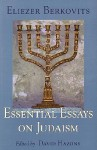 Essential Essays on Judaism - Eliezer Berkovits, David Hazony