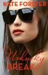 Smitten: Unlucky Break - Kate Forster