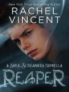 Reaper (Soul Screamers, #3.5) - Rachel Vincent