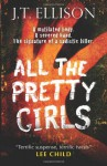 All The Pretty Girls - J.T. Ellison