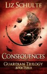 Consequences - Liz Schulte