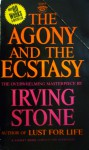 The Agony and the Ecstasy: A Biographical Novel of Michelangelo - Irving Stone