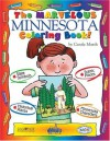 The Marvelous Minnesota Coloring Book (The Minnesota Experience) - Carole Marsh, Kathy Zimmer