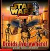 Star Wars Junior - Droids Everywhere - Liza Baker
