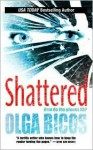 Shattered - Olga Bicos