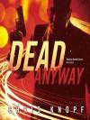 Dead Anyway - Chris Knopf, Donald Corren