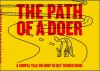 The Path Of A Doer - David Hieatt, Andy Smith