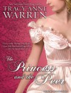 The Princess and the Peer - Tracy Anne Warren, Justine Eyre