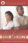 His Grace, His Mercy - Keshia Dawn