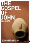 New Daily Study Bible: The Gospel of John 2 - William Barclay