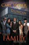The Family Business (The Family Business Trilogy) - Carl Weber, Eric Pete