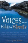 Voices From The Edge of Eternity - John Myers