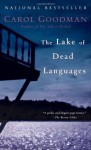 The Lake of Dead Languages - Carol Goodman